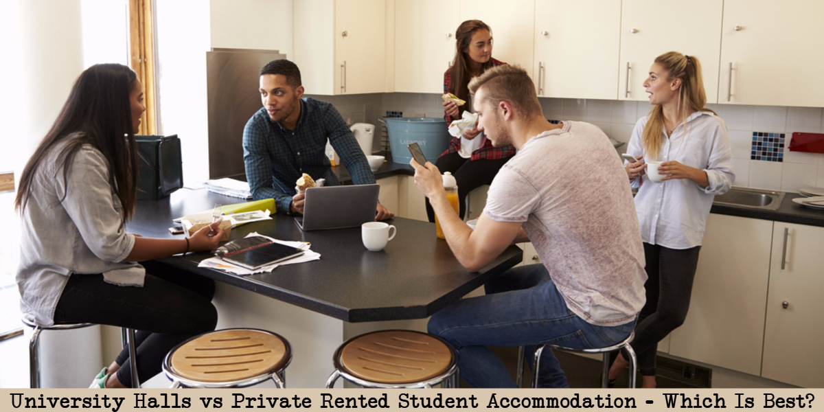 university halls vs private student accommodation