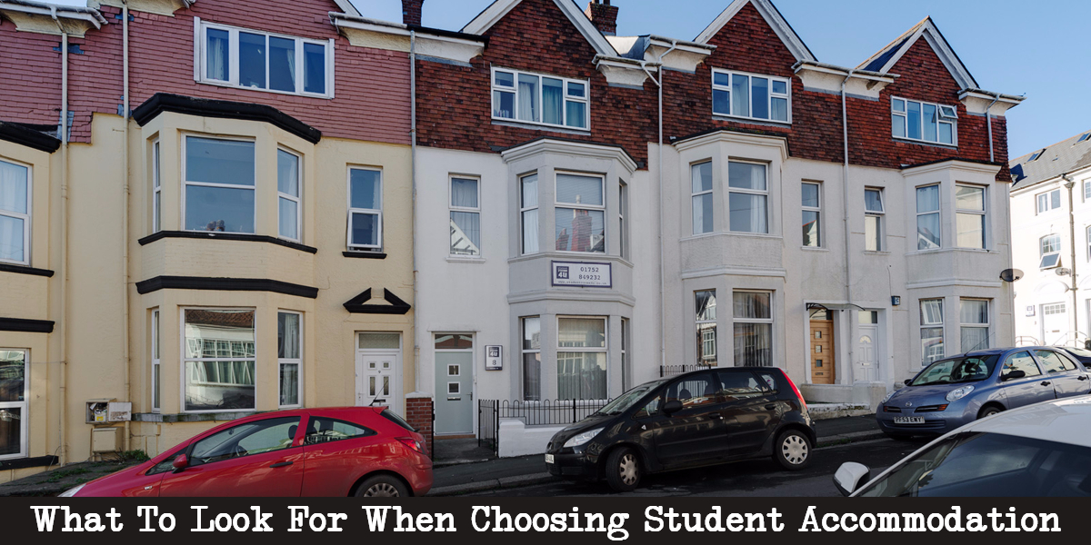 What to Look for when Choosing Student Accommodation