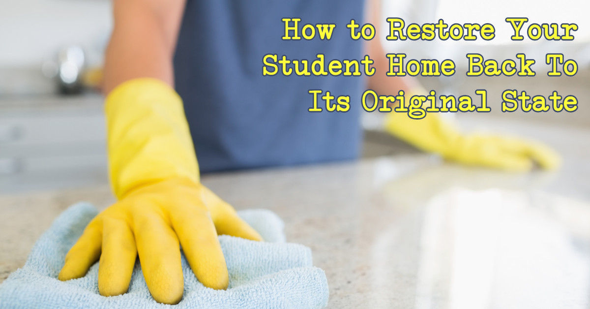 restore your student home back to original state